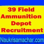 39 Field Ammunition Depot Recruitment