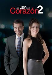 Ver novela La Ley Del Corazon 2 online