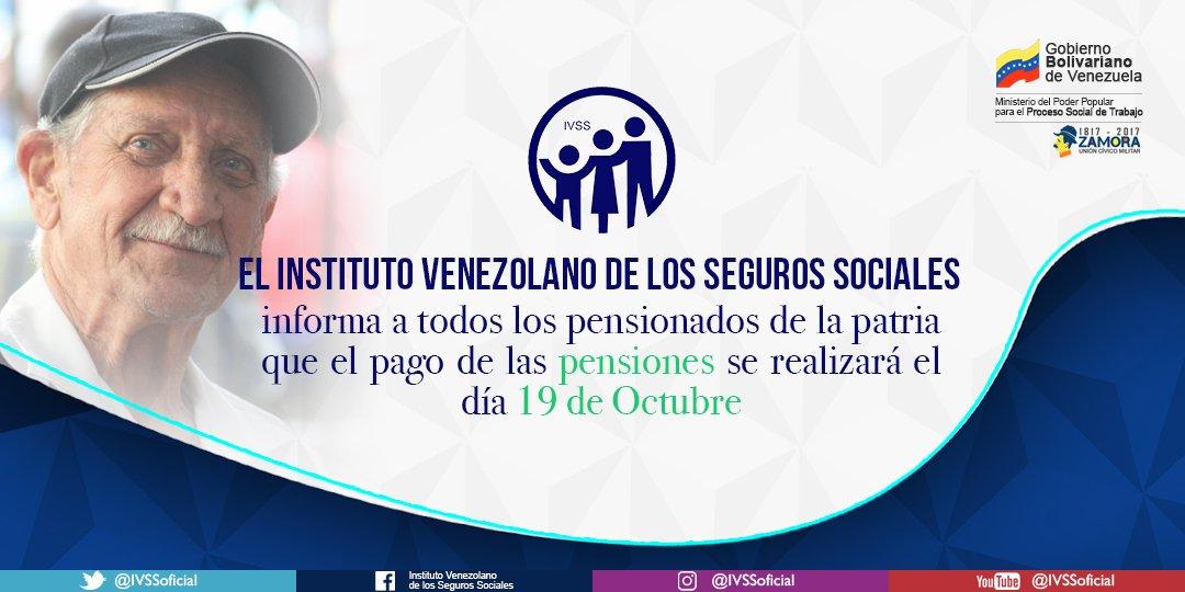 Cumpliendo con nuestro pueblo el jueves 19 de octubre se hace efectivo el pago de pensiones #IVSS
