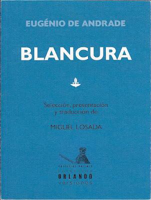 Eugenio de Andrade, Blancura, Ancile