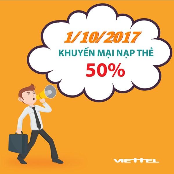 Viettel khuyến mãi 50% giá trị thẻ nạp ngày vàng duy nhất 1/10/2017