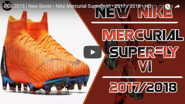 promo code 06927 bd848 Nike Mercurial Superfly VI Boots 2017-2018 - PES 2013 ...