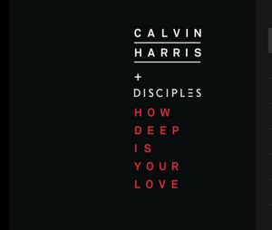 Baixar Calvin Harris & Disciples - How Deep Is Your Love