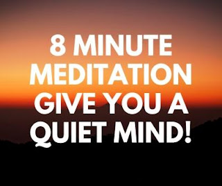 8 Minute Meditation Give You a Quiet Mind