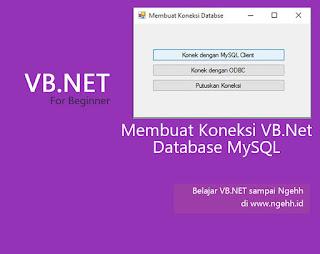 Koneksi VB.NET ke MySQL Database dengan MySqlClient dan ODBC