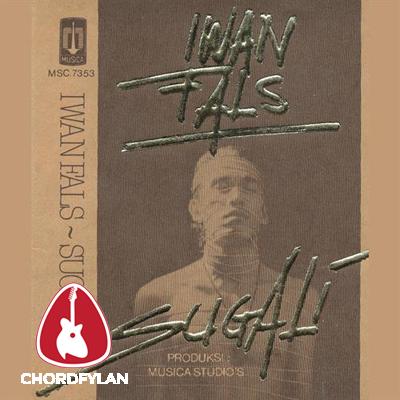 Lirik dan Chord Kunci Gitar Sugali - Iwan Fals