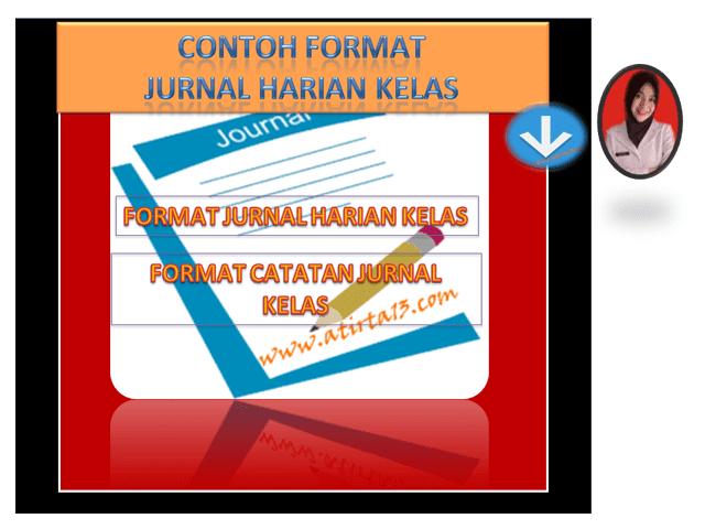 Contoh Format Jurnal & Catatan Harian Kelas Format Excel