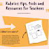 Rubric Making Tips and Tools for Teachers and Educators