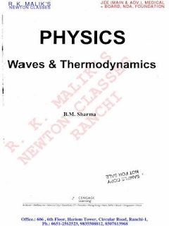 PHYSICS:- WAVES AND THERMODYNAMICS BY B M SHARMA