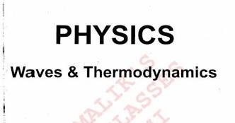 EDU FUNDAS: PHYSICS:- WAVES AND THERMODYNAMICS BY B M SHARMA