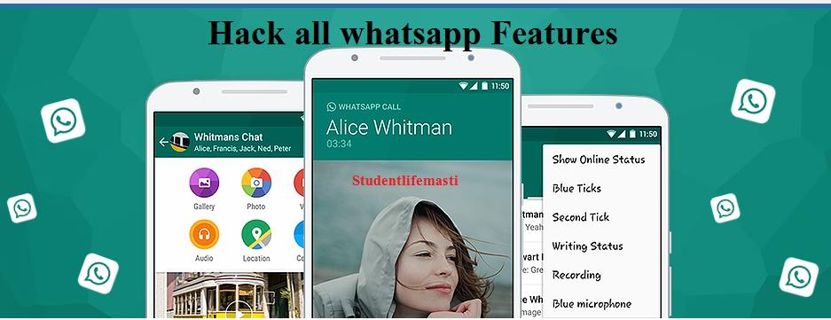 Hack all WhatsApp Features ( WhatsApp को अपने तरीके से