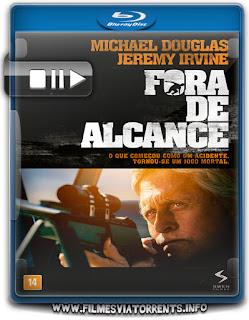 Fora de Alcance Torrent - BluRay Rip 720p | 1080p Dual Áudio
