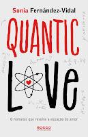 Resenha - Quantic Love, editora Rocco