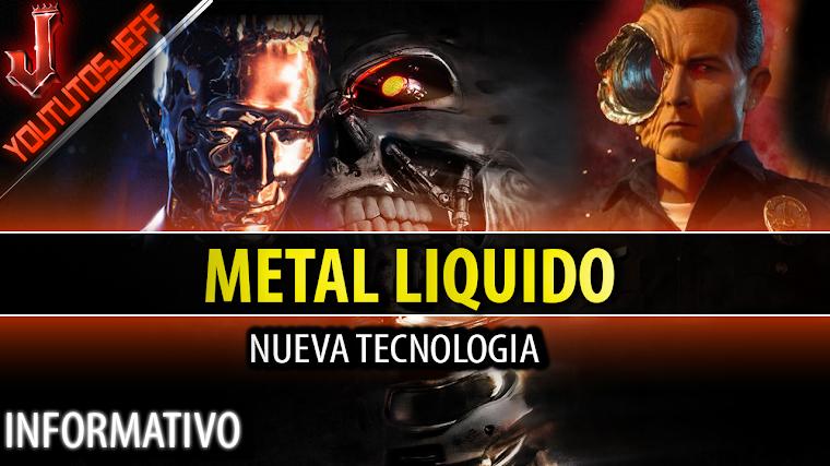 Descubren nueva tecnología para crear metal líquido | robot T-1000 | 2016