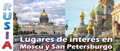 Lugares de interés en Moscú y San Petersburgo - Rusia.