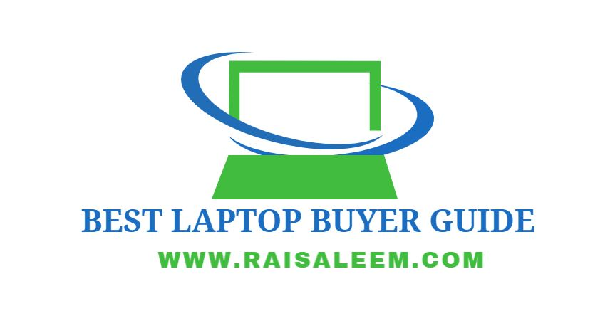 Best laptop Buyer's Guide