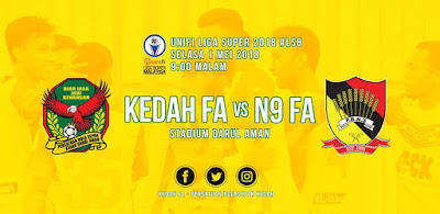Live Streaming Kedah vs Negeri Sembilan Liga Super 1 Mei 2018