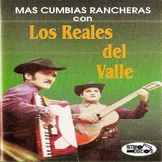 los reales del valle mas cumbias rancheras