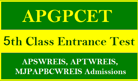 AP Gurukula Patasala Common Entrance Test 2018 Notification Online Application form @apgpcet.apcfss.in APGPCET 2018 5th Class Entrance Test / APSWREIS,APTWREIS,MJPAPBCWREIS Admission Notification, Apply Online, Results and Merit List| APGPCET 2018 5th Class Entrance Test/APSWREIS,APTWREIS,MJPAPBCWREIS Admissions| APGPCET 2018 | sanghika Samkshema patashala Common Entrance Test 2018 | Fifth Class Common Entrance Test 2018 | AP Social Welfare Schools Common Entrance Test 2018 | Admission Test for fifth class in APSWREIS,APTWREIS,MJPAPBCWREIS Residential Schools | AP FIFCAT 2018 | AP MJPAPBCWREIS Admission Test 2018 | MJPAPBCWREIS Entrance Test 2018 | APSWREIS Admission Test | APTWREIS Admission Test | AP Fifth Class Admission Test| AP fifth Class Entrance Test 2018 | AP Residential Schools 5th class Commom mEntrance test for SC,St,BC Students| AP Residential Admission Test for 5th Class admission into SC, ST, BC Gurukulas| 5th class Commom Entrance Test for APSWREIS,APTWREIS,MJPAPBCWREIS Residential Schools| andhra-pradesh-gurukula-patasala-apgpcet-2017-5th-class-entrance-test-apswreis-aptwreis-mjpapbcwreis-admissions-fifcat-notification-online-application-halltickets-list-of-schools-results APGPCET 2018 Notification is out which is mean to 5th Class Admission Entrance Test Notification A.P Gurukula Patasala Common Entrance Test 2018 Notification for Admission into V Class Online Applications are invited through official website http://ww.apgpcet.apcfss.in to get admission into Gurukula Patasala vizz All AP Social Welfare Tribal Welfare Residential MJP AP Bach ward Classes welfare Residential Educational Institutions Society Andhra Pradesh. Eligibility criteria Online Application Schedule Fee details Exam Dates How to Apply Online Selection Procedure Reservation particulars are available in detailed Notification here under you may Download for refference andhra-pradesh-ap-gurukula-patasala-common-entrance-test-apgpcet-5th-class-admission-common-entrance-test-apswreis-