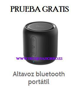 PRUEBA GRATIS ALTAVOZ BLUETOOTH