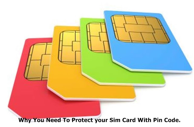 Why You Need To Protect your Sim Card With Pin Code.