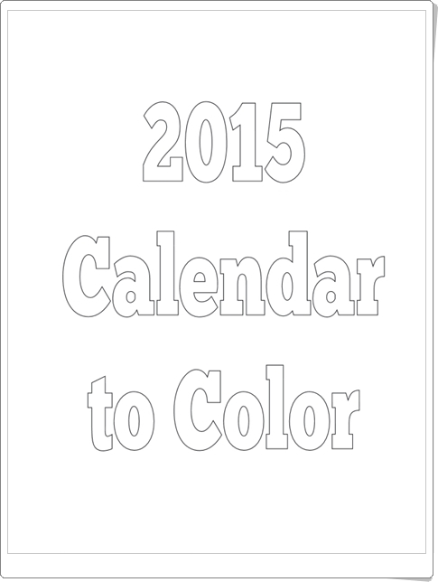 http://www.itsybitsyfun.com/uploads/9/8/7/6/9876061/printable_calendar_to_color_2015.pdf