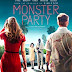 Monster Party Trailer Available Now! Releasing in Theaters, on Digital, and VOD 11/02