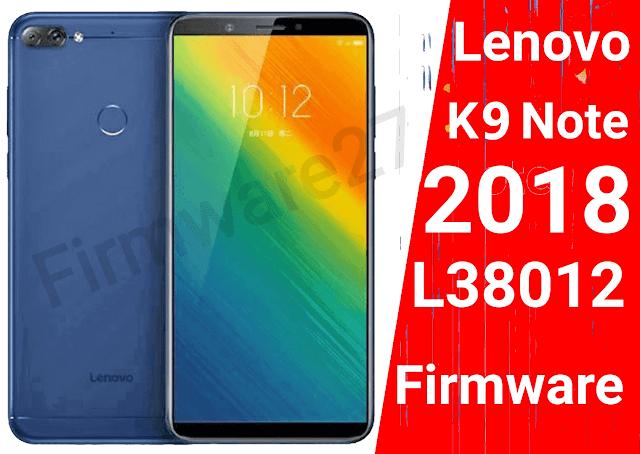 Lenovo K9 Note (2018) L38012 Firmware