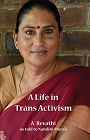 https://www.amazon.com/Life-Trans-Activism-Revathi-ebook/dp/B01N7KKH0H