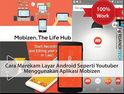 Cara Merekam Layar Android Seperti Youtuber 100% Menggunakan Aplikasi Mobizen