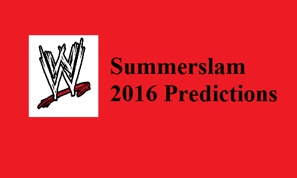 Summerslam 2016 Predictions