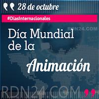 Día Mundial de la Animación #DíasInternacionales