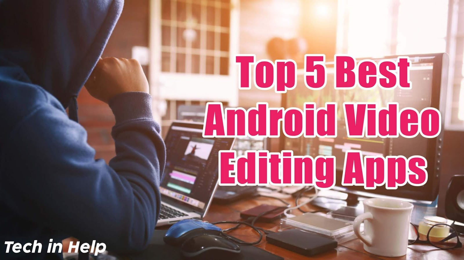 best-video-editing-apps-in-hindi