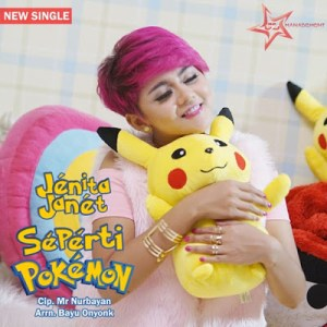 Lirik Lagu Jenita Janet - Seperti Pokemon