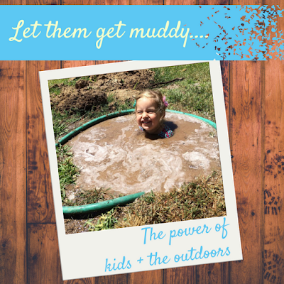 http://mom2momed.blogspot.com/2016/11/let-them-get-muddy-power-of-kids-and.html