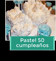 PASTEL 50 CUMPLEAÑOS