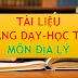 TÀI LIỆU MÔN ĐỊA LÍ THCS-THPT (TÀI LIỆU ĐỊA LÝ LỚP 6-7-8-9-10-11-12)