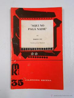 """""""Aquí no paga nadie"""" - Dario Fo"""