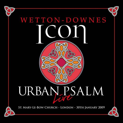 ICON (Wetton - Downes) - Urban Psalm [Deluxe Edition] (2017) full