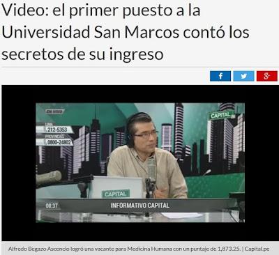 http://www.capital.com.pe/actualidad/video-el-primer-puesto-a-la-universidad-san-marcos-conto-los-secretos-de-su-ingreso-noticia-999160