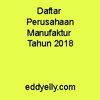 Daftar Perusahaan Manufaktur Tahun 2018