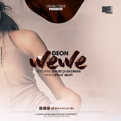 Download Mp3 | Deon ft Shubi di BadMan - Ni Wewe