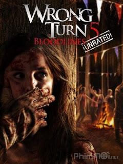 Ngả Rẽ Tử Thần 5: Dòng Máu - Wrong Turn 5: Bloodlines (2012) | Full HD VietSub