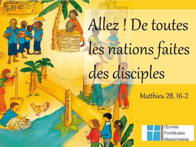 """Jésus a dit : """"Allez ! De toutes les nations faites des disciples """""""