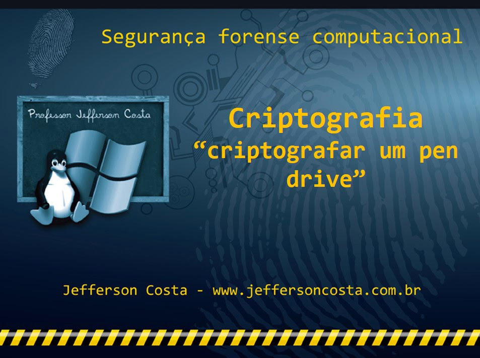 Slide do curso Criptografar um pen drive