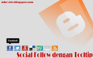 Pasang Tombol Social Media dengan Tooltip di Blogger/Blogspot