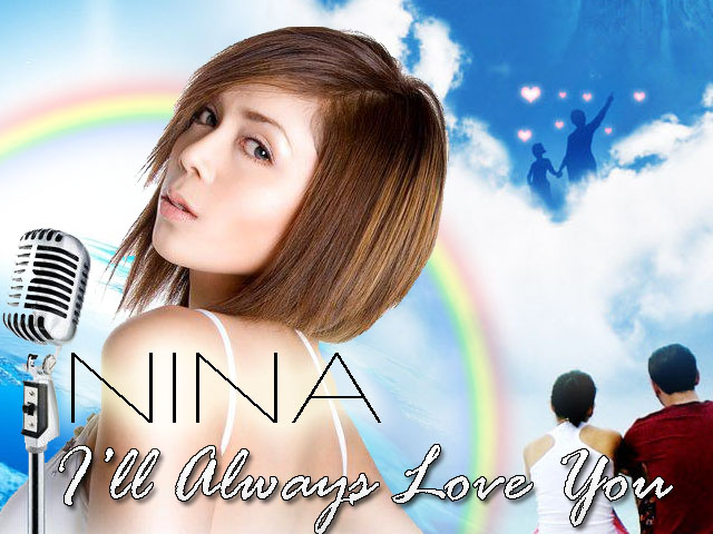 I'll Always Love You Nina