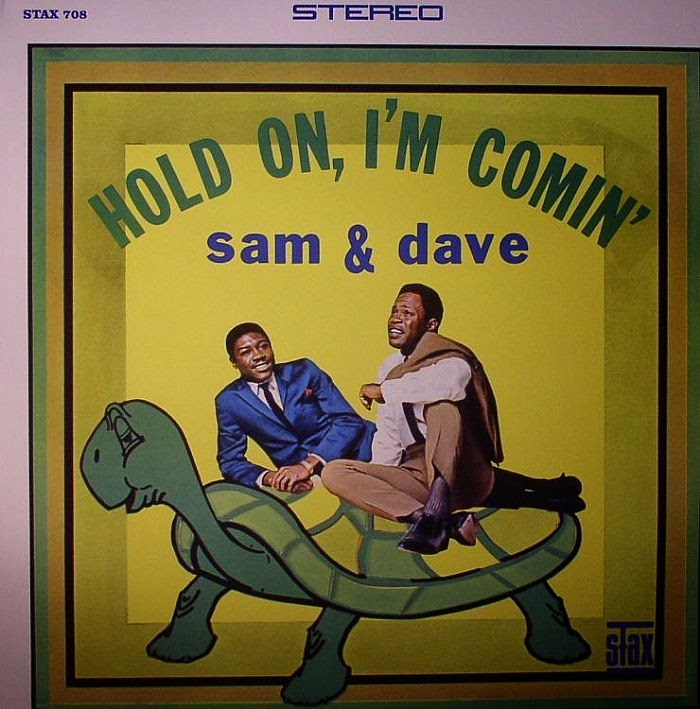 Special of the day: Sam And Dave - Hold On, I'm Comin'
