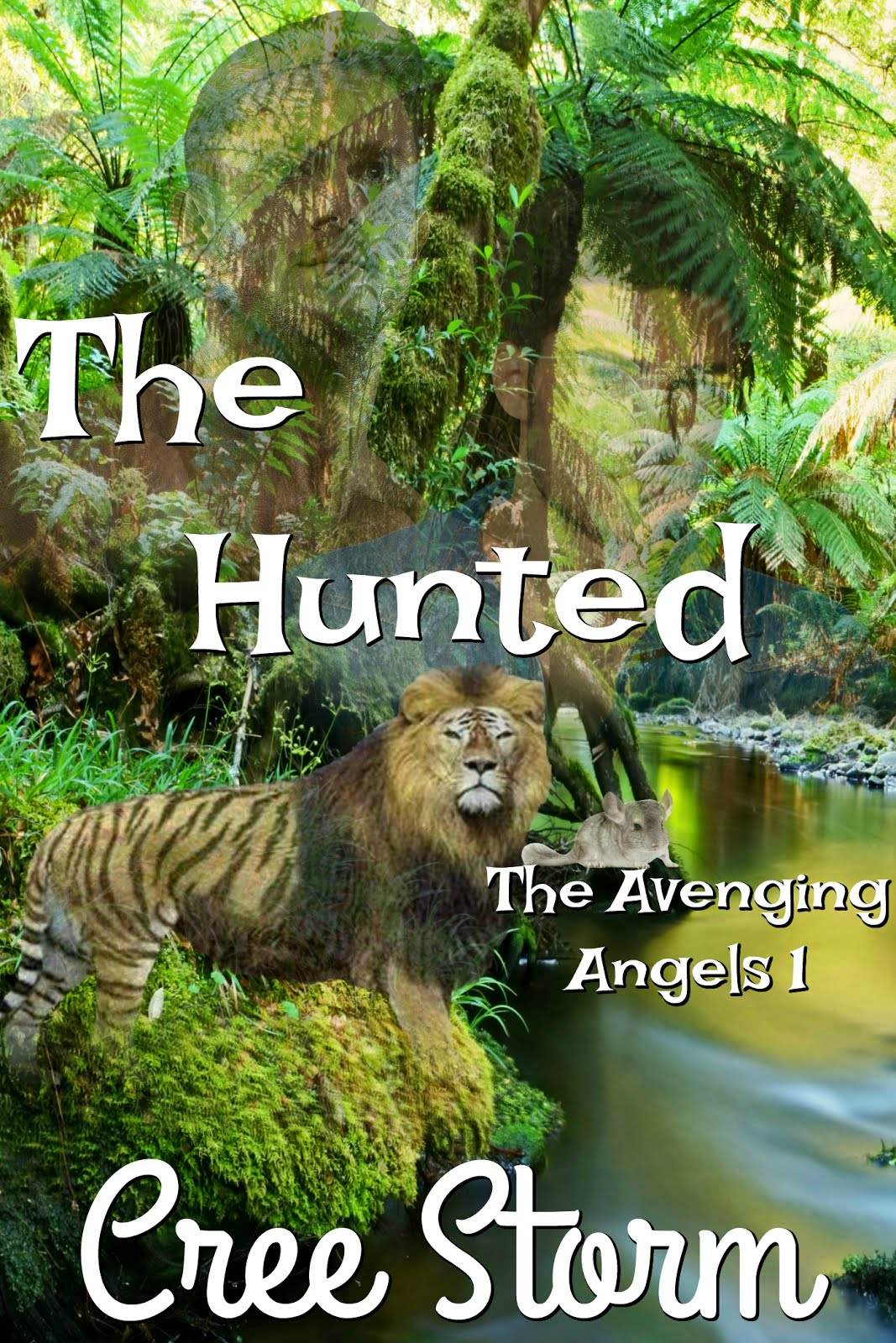 The Hunted - The Avenging Angels 1