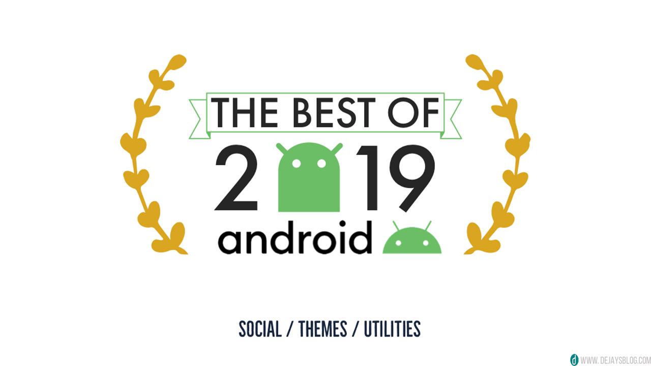 The best Android apps of 2019 - DE JAY'S BLOG